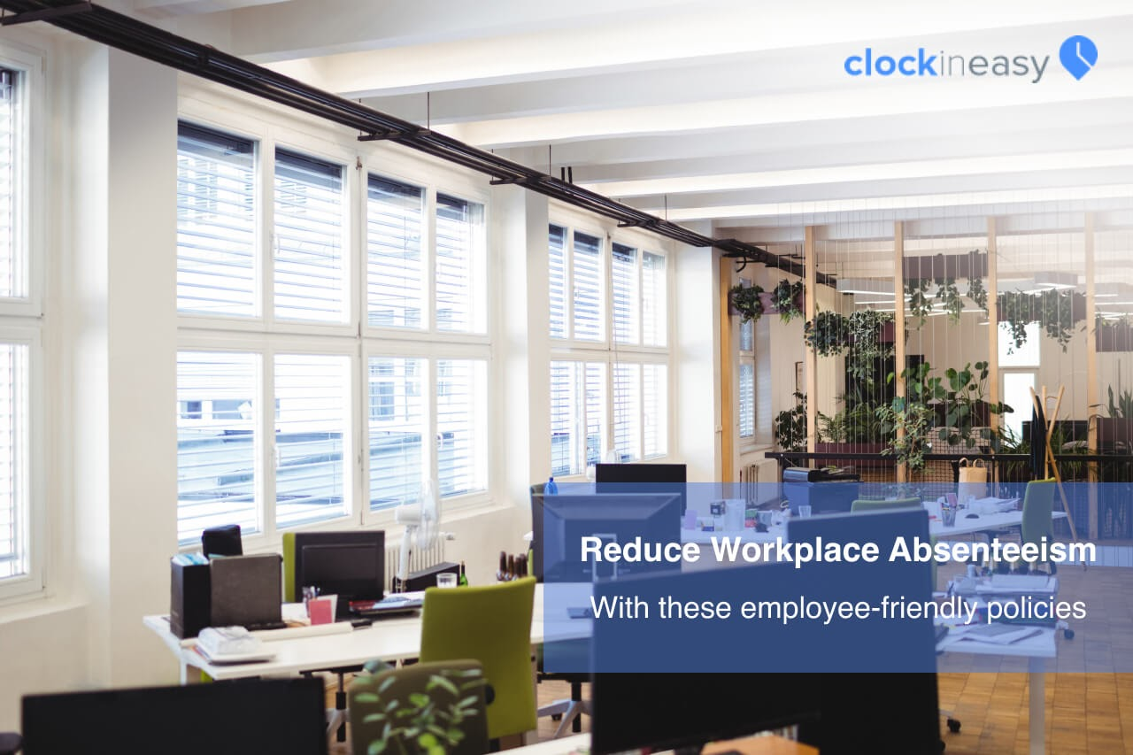 How to Reduce Absenteeism in the Workplace